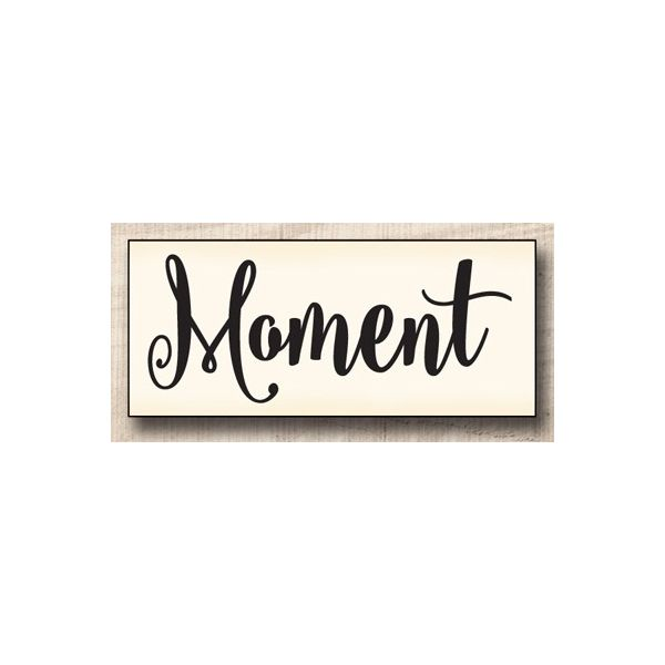 Wood stamp: Moment