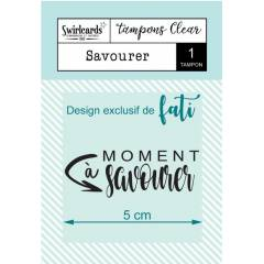Clear stamp Savourer