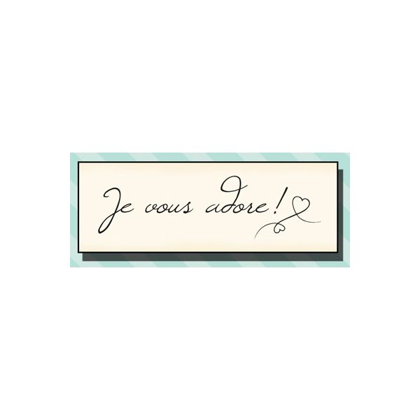 Wood stamp: Je vous Adore