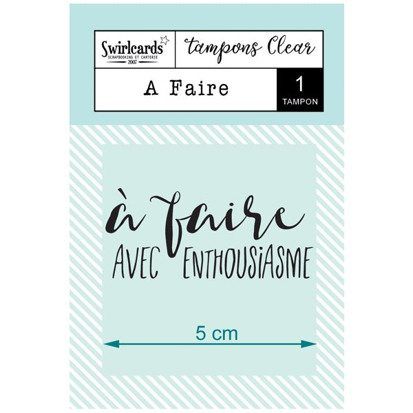 "Tampon Clear ""A faire"""