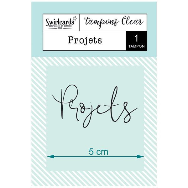 "Tampon Clear ""Projets"""