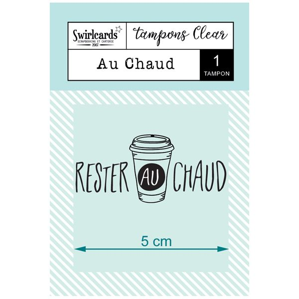 "Tampon Clear ""Au Chaud"""