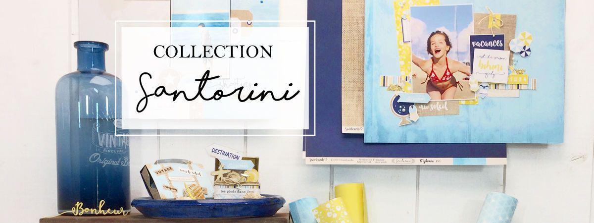 Collection Santorini